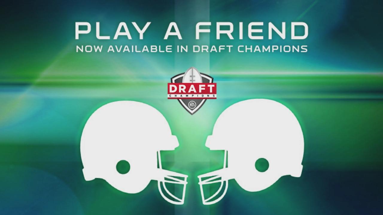 Madden NFL 16 Draft Champions Play-A-Friend