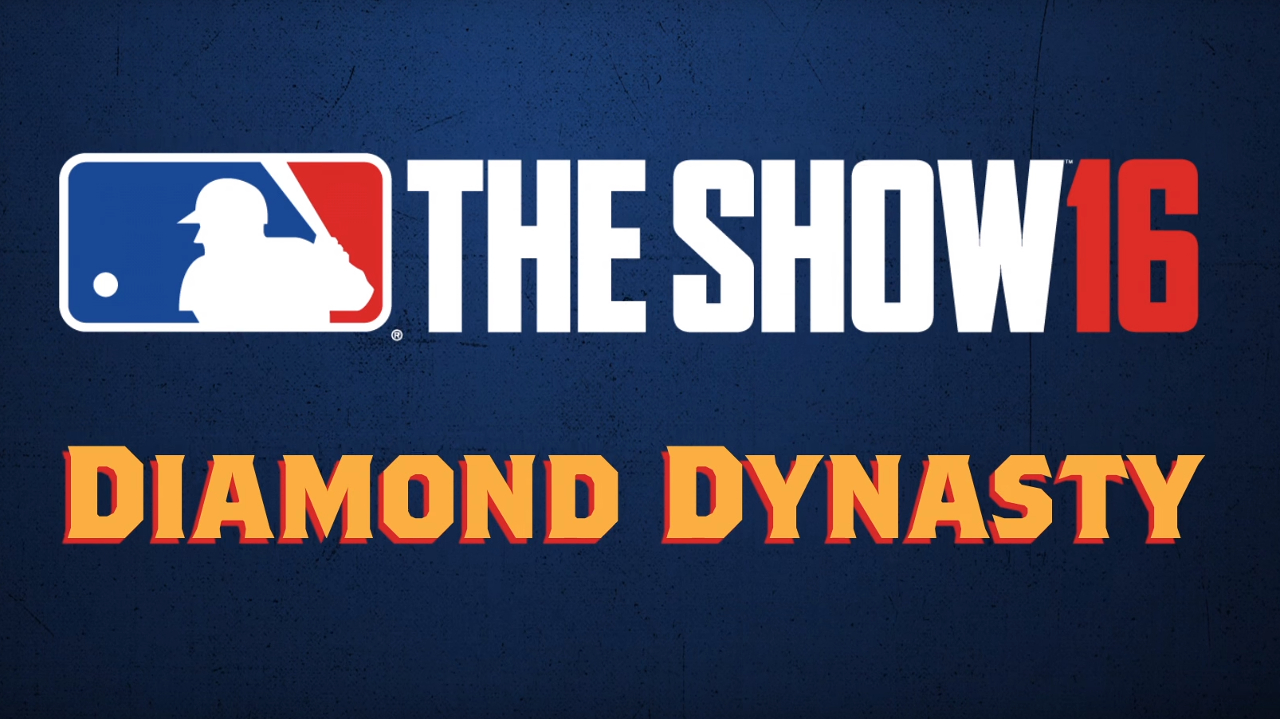 MLB The Show 16 Diamond Dynasty