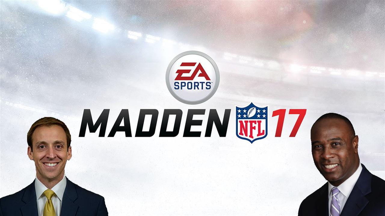 Madden NFL 17 Commentary Team - Brandon Gaudin and Charles Davis