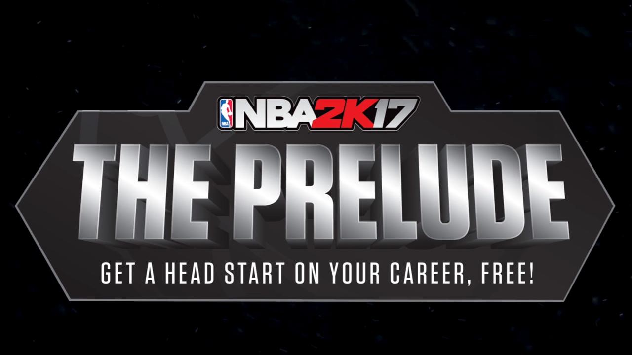 NBA 2K17 The Prelude
